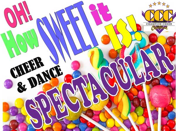 Oh! How Sweet it is! Cheer and Dance Spectacular